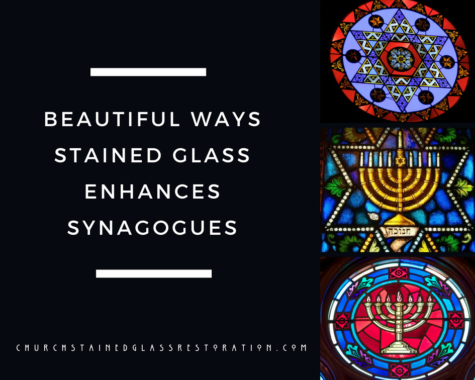 Beautiful Ways Stained Glass Can Enhance Synagogues