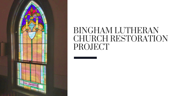 Bingham Lutheran Church Restoration Project