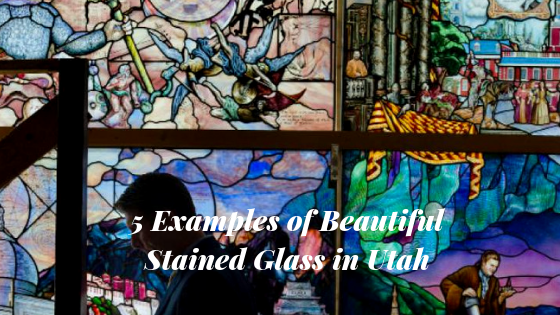 5 Examples of Beautiful Stained Glass in Utah (1)